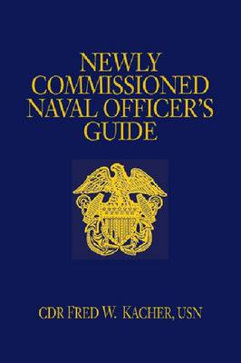 Newly Commissioned Naval Officer's Guide