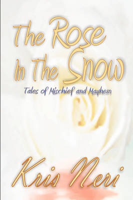 The Rose In The Snow