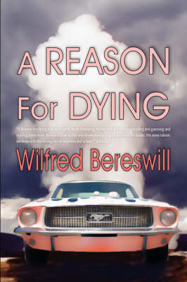 A Reason For Dying