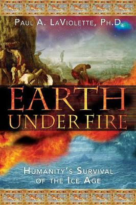 Earth Under Fire: Humanitys Survival of the Ice Age