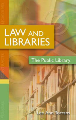 Law and Libraries: The Public Library