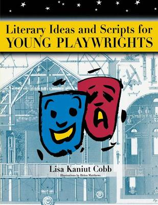 Literary Ideas for Young Playwrights