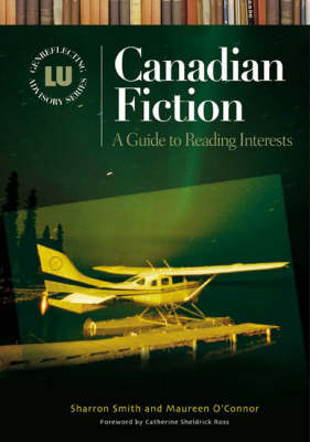 Canadian Fiction: A Guide to Reading Interests