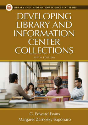 Developing Library and Information Center Collections, 5th Edition