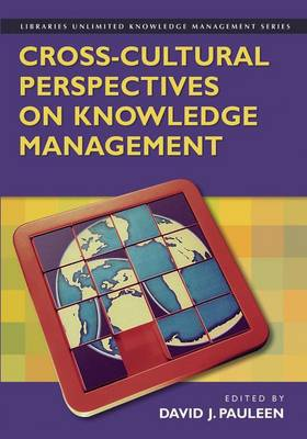 Cross-cultural Perspectives on Knowledge Management