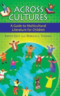 Across Cultures: A Guide to Multicultural Literature for Children