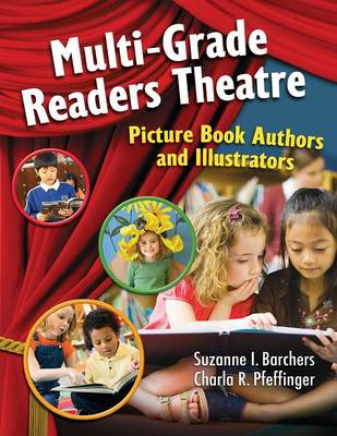 Multi-Grade Readers Theatre: Picture Book Authors and Illustrators