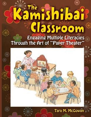 """The Kamishibai Classroom: Engaging Multiple Literacies Through the Art of """"Paper Theater"""""""
