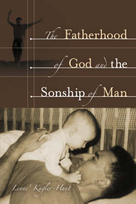 The Fatherhood of God and the Sonship of Man