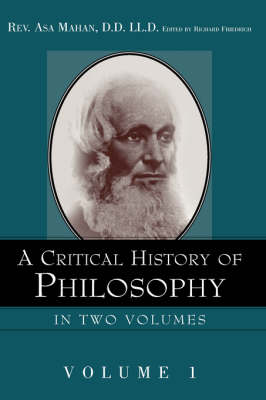 A Critical History of Philosophy Volume 1