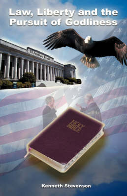 Law, Liberty and the Pursuit of Godliness