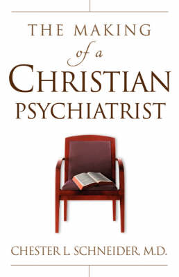 The Making of a Christian Psychiatrist
