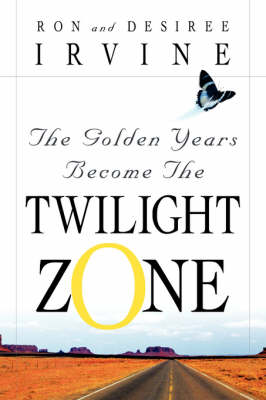 The Golden Years Become the Twilight Zone