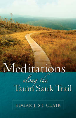 Meditations Along the Taum Sauk Trail