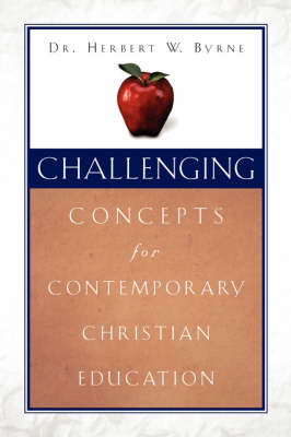 Challenging Concepts for Contemporary Christian Education