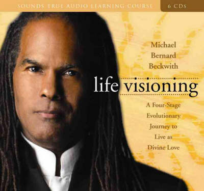 Life Visioning: An Evolutionary Journey to Live as Divine Love
