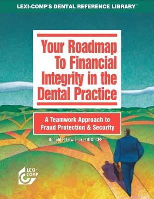Your Roadmap to Financial Integrity in the Dental Practice