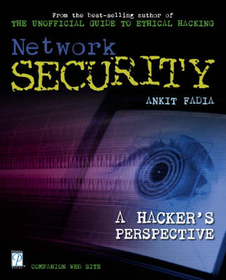 Network Security: a Hacker's Perspective: A Hacker's Perspective