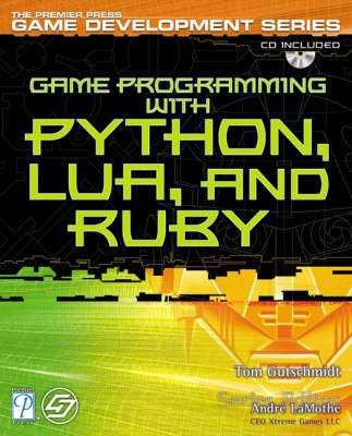 Game Programming with Python, Lua, and Ruby