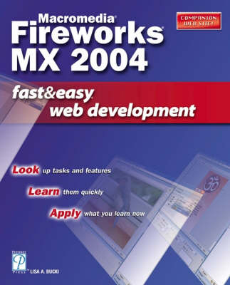 Macromedia Fireworks MX 2004: Fast and Easy Web Development