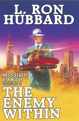 Mission Earth: v. 3: The Enemy within