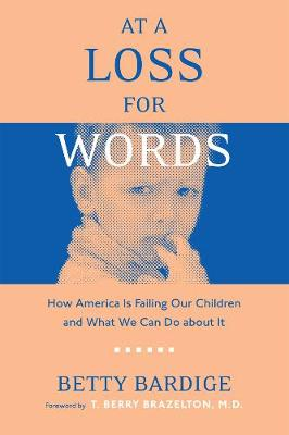 At A Loss For Words: How America Is Failing Our Children