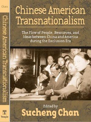 Chinese American Transnationalism: The Flow of People, Resources