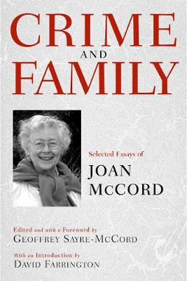 Crime and Family: Selected Essays of Joan McCord