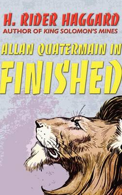 Allan Quatermain in Finished