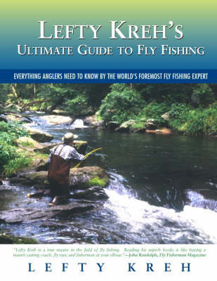 Lefty Kreh's Ultimate Guide to Fly Fishing