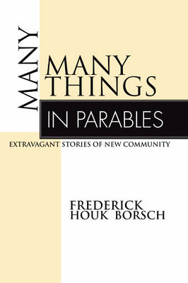 Many Things in Parables: Extravagant Stories of New Community