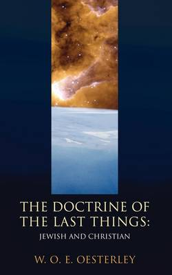 Doctrine of the Last Things: Jewish and Christian