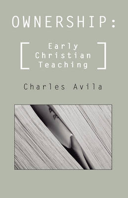 Ownership: Early Christian Teaching