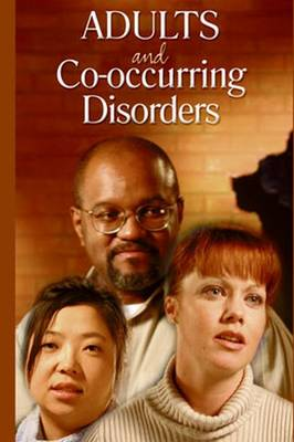 Adults and Co-Occurring Disorders: Adults in Treatment