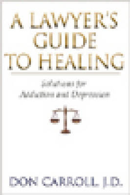 A Lawyers Guide To Healing