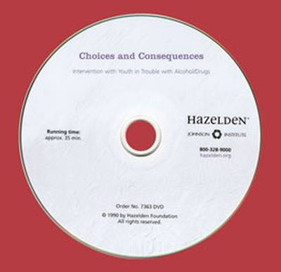 Choices and Consequences: Intervention with Youth in Trouble with Alcohol/Drugs