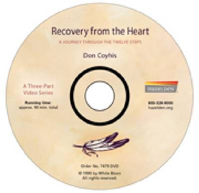Recovery from the Heart: A Journey Through the Twelve Steps for Native Americans