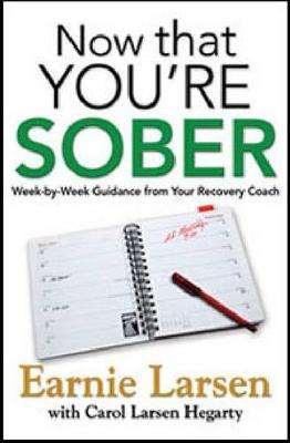 Now That You Are Sober