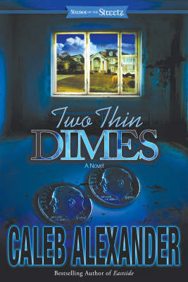 Two Thin Dimes: A Novel