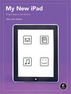 My New iPad: 52 Simple Projects to Get You Started