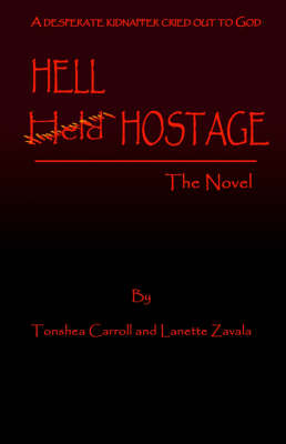 Hell Hostage: The Novel