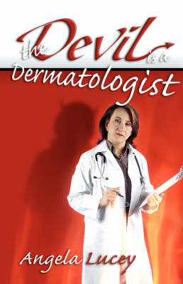 The Devil Is a Dermatologist