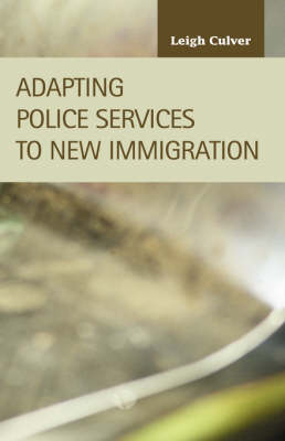 Adapting Police Services to New Immigration