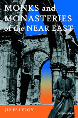 Monks and Monasteries of the Near East