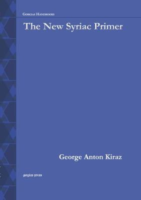 The New Syriac Primer: An Introduction