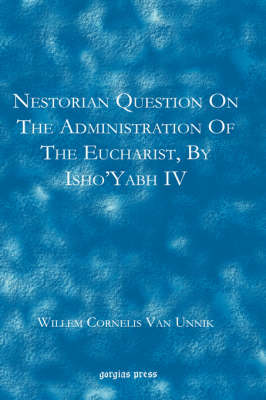 Nestorian Questions on the Administration of the Eucharist