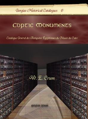 Coptic Monuments: Catalogue General Des Antiquites Egyptiennes Du Musee Du Caire