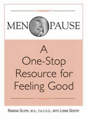 Menopause: A One-stop Resource for Feeling Good