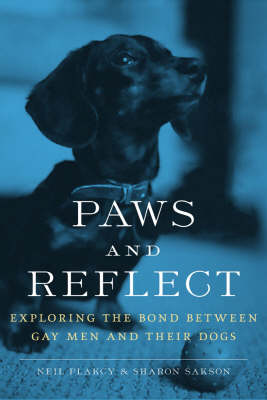 Paws And Reflect: Exploring the Bond Between Gay Men and Their Dogs