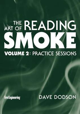 The Art of Reading Smoke: Practice Sessions